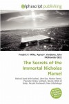 The Secrets of the Immortal Nicholas Flamel - Frederic P. Miller, Agnes F. Vandome, John McBrewster
