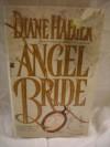 Angel Bride: Angel Bride - Diane Haeger