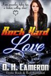 Rock Hard Love - D.H. Cameron