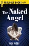 Naked Angel - Jack Webb