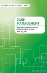 Cash management: Making your business cash-rich…without breaking the bank - Tony Dalton