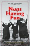 Nuns Having Fun - Maureen Kelly, Jeffrey Stone