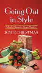 Going Out in Style (Lady Margaret Priam Mysteries) - Joyce Christmas