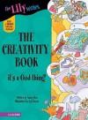 The Creativity Book (Young Women of Faith Library, Book 8) - Nancy Rue