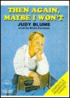 Then Again, Maybe I Won't (Audio) - Judy Blume
