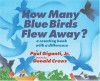 How Many Blue Birds Flew Away?: A Counting Book with a Difference - Paul Giganti Jr., Donald Crews