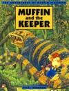 Muffin Pigdoom and the Keeper - Paul Warren