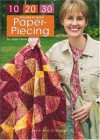 10-20-30 Minutes to Learn Paper-Piecing - Jodie Davis