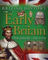 Early Britain: 500,000 BC - AD1154 - James Harrison, Jean Coppendale, Honor Head
