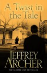 A Twist in the Tale - Jeffrey Archer