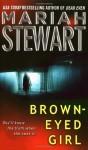 Brown-Eyed Girl - Mariah Stewart