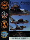 United States Naval Aviation Patches: Aircraft/Attack Squadrons/Helicopter Squadrons - Michael L. Roberts