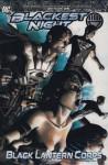 Blackest Night: Black Lantern Corps V. 2 - Geoff Johns, James Robinson, Greg Rucka, Scott Kolins