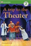 A Trip to the Theater - Deborah Lock