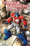 Transformers: Regeneration Vol. 1 - Simon Furman, Andrew Wildman, Stephen Baskerville