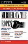 Murder on the Ropes: Volume 1 - Otto Penzler, Bruce Boxleitner, Ed Begley Jr., Melissa Gilbert, Lorenzo Lamas, Elliott Gould, Dan Cashman