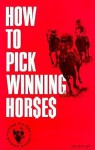 How to Pick Winning Horses - Bob McKnight