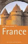 The Rough Guide to France - Kate Baillie, Tim Salmon, Brian Catlos