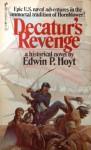 Decaturs Revenge - Edwin Palmer Hoyt