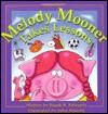 Melody Mooner Takes Lessons - Frank B. Edwards, John Bianchi