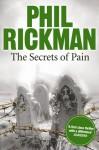 The Secrets of Pain - Phil Rickman, Emma Powell