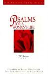 Psalms for a Woman's Life (Jill Briscoe) - Jill Briscoe
