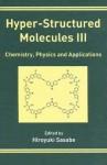 Hyper-Structured Molecules III - Raymond Bonnett