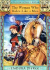 The Woman Who Rides Like a Man - Tamora Pierce, Marilee Heyer