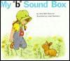 My 'b' Sound Box - Jane B Moncure, Linda Hohag