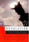 Messianic Revolution: Radical Religious Politics to the End of the Second Millennium - David S. Katz, Richard H. Popkin
