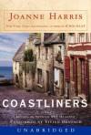 Coastliners (Audio) - Joanne Harris, Vivien Benesch