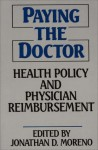 Paying the Doctor: Health Policy and Physician Reimbursement - Oriental Institute