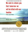 We Wish to Inform You That Tomorrow We Will Be Killed with Our Families: Stories from Rwanda (Audio CD - Narrated by Jeff Cummings) - Philip Gourevitch, Jeff Cummings