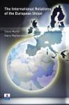 The International Relations of the Eu - Steve Marsh, Hans Mackenstein