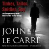 Tinker Tailor Soldier Spy - John Carre
