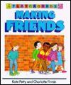 Making Friends - Kate Petty, Charlotte Firmin
