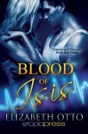 Blood of Isis - Elizabeth Otto