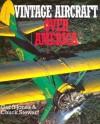 Vintage Aircraft Over America - Geoffrey P Jones, Chuck Stewart