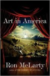 Art in America: A Novel - Ron McLarty