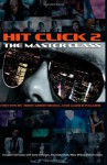 Hit Click 2 The Master Class: Music Industry Master Class - Rory Mhor Nicoll, Marco Palmer