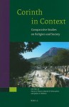 Corinth in Context: Comparative Studies on Religion and Society - Steven J. Friesen, Daniel N. Schowalter, James C. Walters