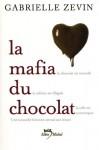 La mafia du chocolat (La mafia du chocolat , #1) - Gabrielle Zevin, Cécile Chartres