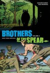 Brothers of the Spear Archives Volume 2 - Russ Manning, Gaylord DuBois, Brendan Wright