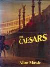 The Caesars - Allan Massie