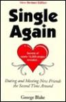 Single Again, New - George Blake