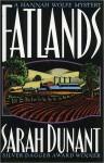 Fatlands - Sarah Dunant