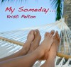 My Someday... (Just One of the Guys 3) - Kristi Pelton