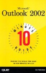 10 Minute Guide to Microsoft Outlook 2002 - Joseph W. Habraken