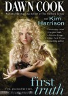 First Truth (Audio) - Dawn Cook, Kim Harrison, Marguerite Gavin