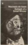 The Posthumous Memoirs of Bras Cubas: Epitaph of a Small Winner - Machado de Assis